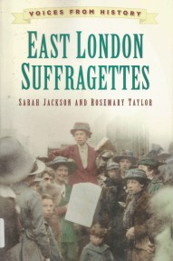 'East London Suffragettes'